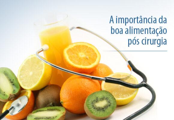 Importante: a dieta saudável pós operatório é fundamental