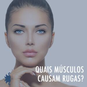 Quais músculos causam rugas?