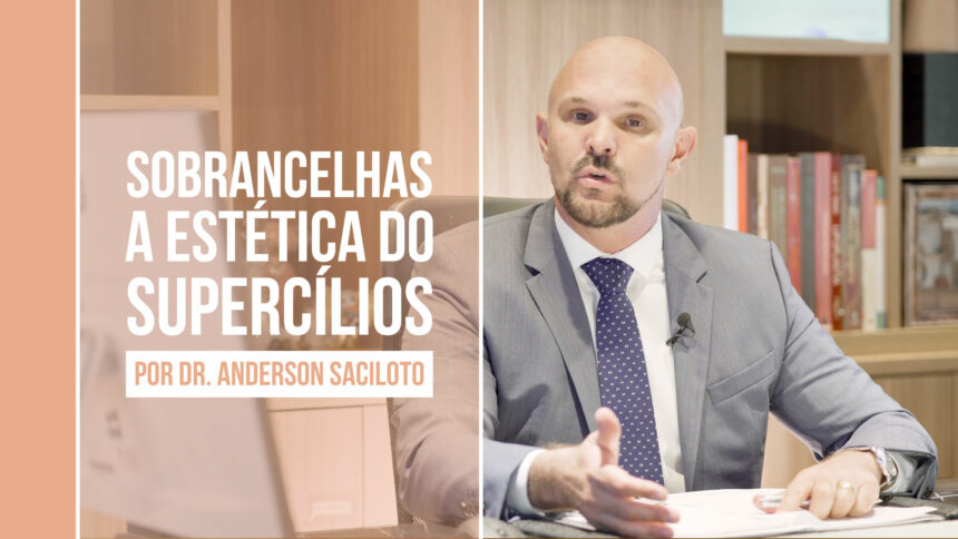 Sobrancelhas – Estética do supercílios, o que é, para que serve?